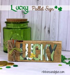 Box of Happies (handmade surprises shipped monthly in a reusable craft box) LOVES DIY!: St Patrick's Day Lucky Pallet Sign made with a silhouette cut file and scrapbooking paper. March Crafts, St Patrick's Day Crafts, Spring Crafts, Holiday Crafts, Fun Crafts, Wood Crafts, Diy St Patricks Day Decor, St. Patricks Day, Saint Patricks