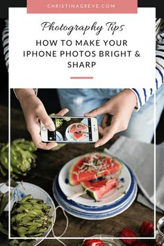 How To Make Your iPhone Photos Bright and Sharp
