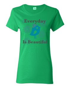 """Everyday Is Beautiful"" Women's short sleeve cotton t-shirt"
