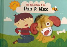 Children will want to hear the story of Dan and his loyal pup Max over and over again Finger Puppet Books, Finger Puppets, Super Cute Animals, Dog Stories, Language Development, Fun Learning, Little Ones, Children, Kids