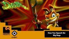 - Daxter: How You Squash the Big Bugs Video Game Facts, Cheating, Squash, Bugs, Twitter, Movie Posters, Movies, Pumpkins, Gourd