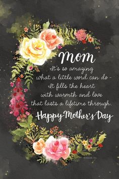 happy mothers day quotes Mom Its so amazing what a little word can do It fills the heart with warmth and love that lasts a lifetime through. Mothers Day Bible Verse, Mothers Day Poems, Diy Mothers Day Gifts, Mothers Day Presents, Mom Poems, Happy Mothers Day Pictures, Happy Mothers Day Wishes, Happy Mother Day Quotes, Mother Quotes