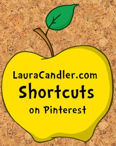 LauraCandler.com Shortcuts Pinterest Board - Use this board to help navigate my Teaching Resources website. You'll find pins that go to the online File Cabinet, the Strategies section, the Literature Circles files, my books, eLearning Courses, and more! Pin this golden apple to one of your own Pinterest boards and return to it when you need to find a special page on Teaching Resources. ~ Laura Candler