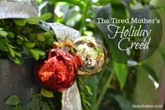 The Tired Mother's Holiday Creed - Lisa-Jo Baker