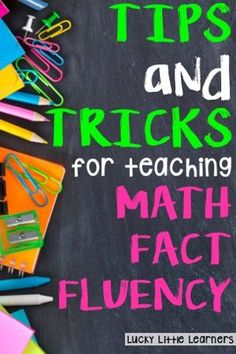 How to Improve Math Fact Fluency – Powerful Teacher Tips & Strategies!