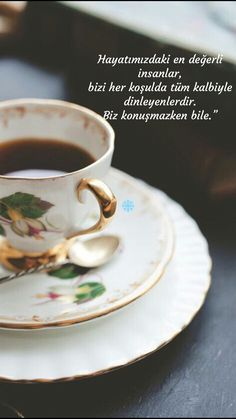 En değerli insan The most valuable people in our lives are those who listen to us with all their hearts under all circumstances. Coffee Barista, Coffee Humor, Book Quotes, Words Quotes, Learn Turkish Language, Coffee Store, Coffee Drawing, Inspirational Quotes Pictures, Tea Cup Set