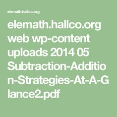 elemath.hallco.org web wp-content uploads 2014 05 Subtraction-Addition-Strategies-At-A-Glance2.pdf