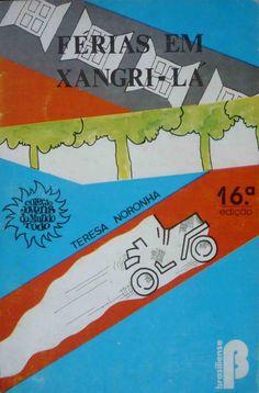 Férias em Xangri-Lá - Teresa Noronha - Brasiliense