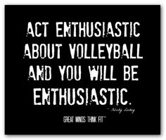 Very true.. you know how there is always that one really happy person on the court that looks like they are happy to be out there when you are loosing and you know that the just want their team to have fun and on the inside they are mad..... well thats me and i love it!