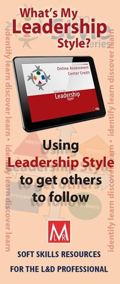 http://www.mlruk.com/whats-my-leadership-style-participant-guide