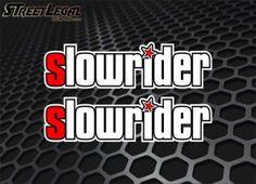 """2 slowrider 9"""" Vinyl Decals"""