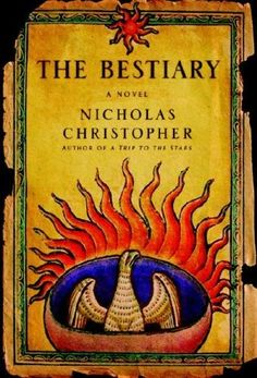 The Bestiary by [Christopher, Nicholas]