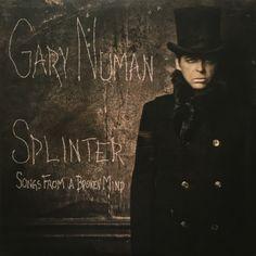 Gary Numan - Splinter (Songs From A Broken Mind) Gary Numan, 7 Year Olds, Old Boys, Sexy Ass, Jon Snow, The Man, Musicians, Wave, Bands