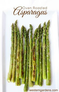 Oven Roasted Asparagus.  My favorite way to eat it!!