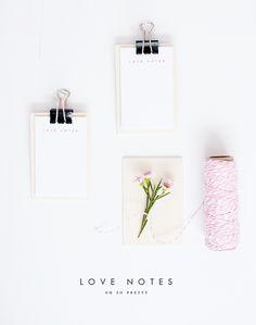 Printables | Love Notes - Oh So Pretty