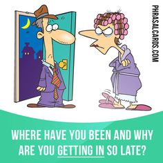 """Get in"" means ""to arrive home"".  Example: Where have you been and why are you getting in so late?  #phrasalverb #phrasalverbs #phrasal #verb #verbs #phrase #phrases #expression #expressions #english #englishlanguage #learnenglish #studyenglish #language #vocabulary #dictionary #grammar #efl #esl #tesl #tefl #toefl #ielts #toeic #englishlearning"