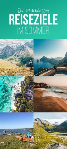 Summer vacation tips: We show you the 10 most beautiful summer travel destinations! - Summer vacation 2019 – Our best ideas for your summer vacation in Europe and worldwide. Solo Travel Europe, Camping Europe, Top Europe Destinations, Holiday Destinations, City Breaks Europe, Reisen In Europa, Destination Voyage, Road Trip Hacks, Summer Travel