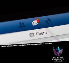 """¿Tienes alguna pregunta o duda acerca de Atlantic University College? Contáctanos a nuestro """"Inbox"""" de Facebook 24 horas 7 días a la semana."""