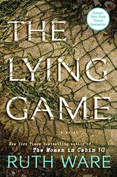 The Lying Game: A Novel by Ruth Ware https://www.amazon.com/dp/B01MPZM3FY/ref=cm_sw_r_pi_dp_U_x_SpbfBbGF9R7CZ