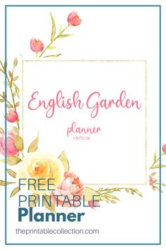 Free Garden Planner, Beautiful Flowers Images, Dotted Page, English Gardens, Weekly Planner Printable, Planner Layout, Happy Planner, Planners, Free Printables