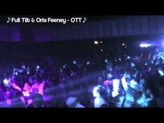 OTT - Full Tilt & Orla Feeney @ Tripod __ ((Pure Electronic))