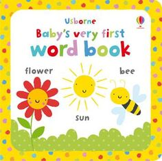 """""""Baby's very first word book"""" at Usborne Children's Books Micro Creche, French Names, Online Modeling, Bee On Flower, Apps, Toddler Books, Mamas And Papas, One Word, Nursery Furniture"""