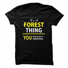 Its a FOREST thing, you w... #Personalized #Tshirt #nameTshirt