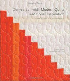 Denyse Schmidt: Modern Quilts, Traditional Inspiration: 20 New Designs with Historic Roots Stc Craft / Melanie Falick Book: Amazon.de: Denyse Schmidt: Fremdsprachige Bücher