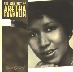 The Very Best of Aretha Franklin. Aretha Franklin