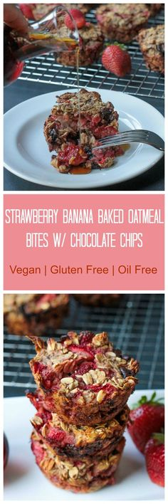 Strawberry Banana Baked Oatmeal Bites w/ Chocolate Chips - a healthy, hearty change of pace for breakfast. These would also be the perfect on-the-go snack for all of your summer adventures. #vegan #dairyfree #glutenfree #oilfree #bakedoatmeal #strawberries #sugarfree