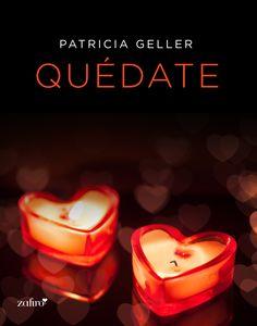 'Quédate' de Patricia Geller. #NubicoPremium #Ebook http://www.nubico.es/premium/ebooks-de-patricia%20geller-64389/quedate-patricia-geller-9788408135487