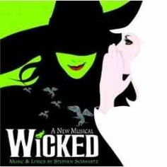 Wicked the Musical Original Cast Recording. I LOVE Wicked the Musical. And I'd go see it over and...
