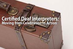 Certified Deaf Interpreters - Celebration to Action