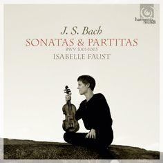 Bach: Sonatas & Partitas BWV1001-1003. Isabelle Faust. Harmonia Mundi HMC 902124