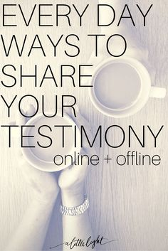 Our testimony can be the story of the life changing moment of Jesus meeting us in our brokenness. Our testimony is also the story of how he meets us in our brokeness every single day. Those around us need to hear these stories of hope and love. Here are some ways to share your testimony in every day ways, online and offline.