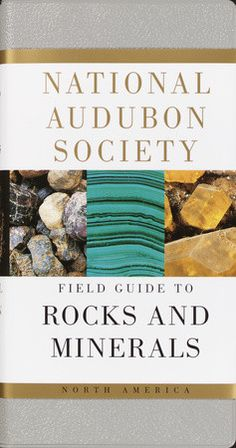 Knopf Doubleday | National Audubon Society Field Guide to Rocks and Minerals | Perfect for mountain climbers and hikers, this valuable reference covers more rocks and minerals in North America than any other available guide. 794 full-color photographs depict all the important rocks, gems, and minerals -- in many variations of color and crystal form -- and the natural environments in which they occur; written descriptions provide information on field marks, similar rocks and minerals…
