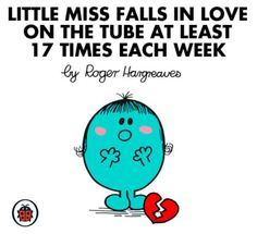"""16 """"Mr Men"""" And """"Little Miss"""" Characters You'll Meet In London Little Miss Characters, I Know That Feel, Mr Men Little Miss, Missing Quotes, Funny Iphone Wallpaper, Ladybird Books, Man Character, Funny Thoughts, Book Nooks"""