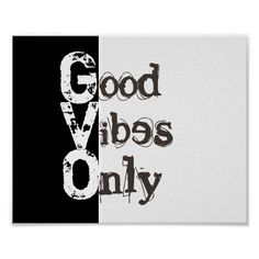 good vibes only poster trendy hipster decor in bold black and white text at #zazzle #poster #posters #decor #interiors #wallart #quote #quotes #text.