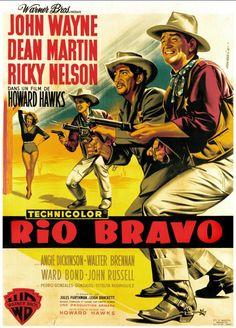 "355. ""Rio Bravo"" de  Howard Hawks avec John Wayne,  Dean Martin, Ricky Nelson. 1958"