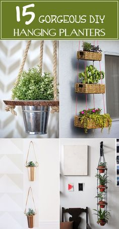 Here are 15 absolutely lovely ideas how to create your own hanging planters.