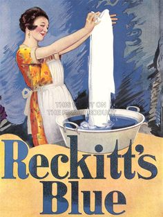 An poster sized print, approx mm) (other products available) - Reckitt& Blue - for a sparkling white wash - Image supplied by Mary Evans Prints Online - poster sized print mm) made in the UK Vintage Advertising Posters, Vintage Advertisements, Vintage Ads, Vintage Posters, Advertising Signs, Fine Art Prints, Framed Prints, Canvas Prints, Vintage Laundry