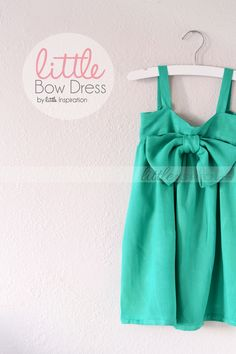 Little Bow Dress » Little Inspiration