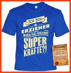 Fun Shirt mit lustigem Motiv: Ich bin Erzieher, was sind deine Superkräfte?! - Mit gratis Urkunde - Geschenk - Geburtstag - royalblau (*Partner Link)