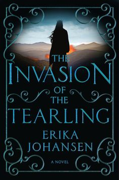 Invasion of the Tearling by Erika Johansen | The 32 Best Fantasy Books Of 2015