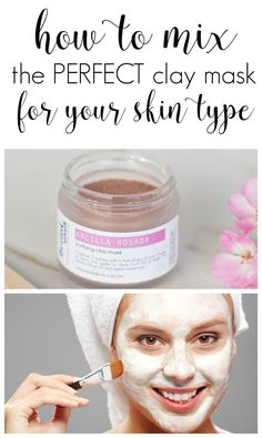 how to mix clay masks for your skin type, custom clay mask, mask additives, diy clay mask, natural skincare