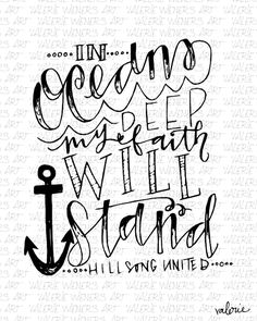 oceans Song by hillsong united lettered by Valerie print Quotes Dream, Quotes To Live By, Me Quotes, Bible Qoutes, Hillsong United, Robert Kiyosaki, Spoken Word, Tony Robbins, Cool Words