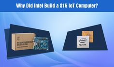 Intel just launched a chip and $15 computer for techies. This is great for IoT. See what else it does here.
