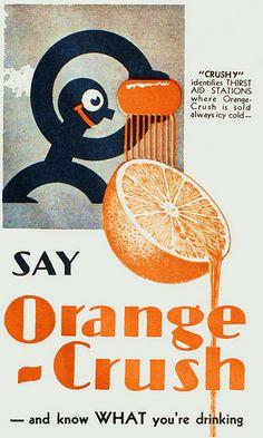 Refresco de naranja que apareció en 1916 en Estados Unidos, cuando el químico Clayton J. Powel creó el proceso para mezclar sus ingredientes.   Actualmente es una marca clave de Schweppes Holdings Limited.