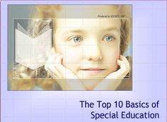 Top 10 Basics of Special Education Welcome to IDEA! Here you will find a quick overview to the 10 major steps in special education; the top 5 acronyms used in special education and what they mean; and 5 key terms in IDEA and their definitions. Special Education Law, Gifted Education, Twice Exceptional, Gifted Kids, Gifted Students, Special Needs Students, Autism Resources, Student Gifts, Early Childhood