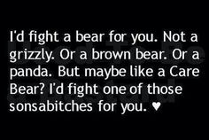 I'd fight a Care Bear for you | cute funny love quote